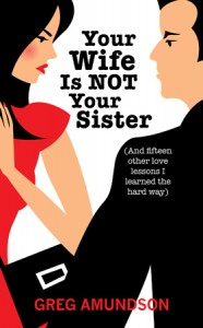 Book Cover, Your Wife is NOT Your Sister